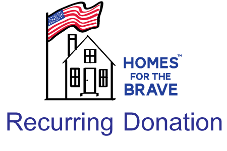 donate to homes for the brave recurring donation